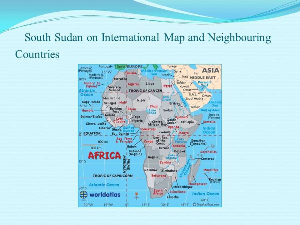 South Sudan on International Map and Neighbouring Countries