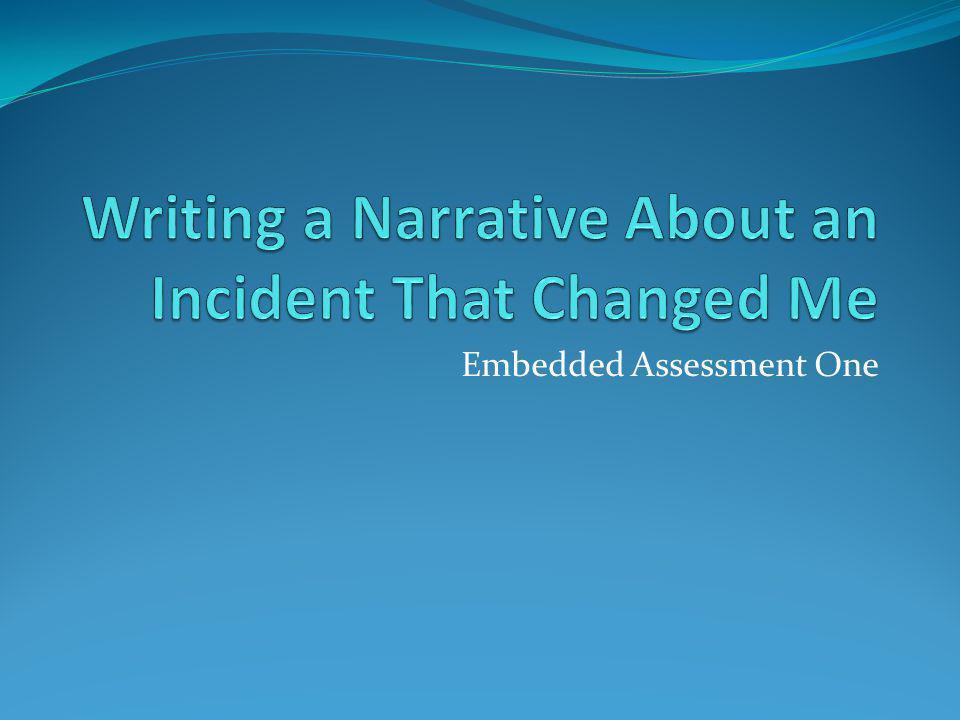 Embedded Assessment One
