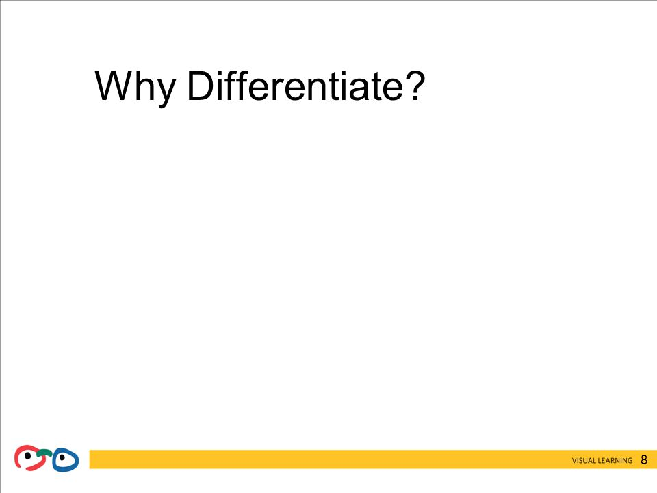 8 Why Differentiate