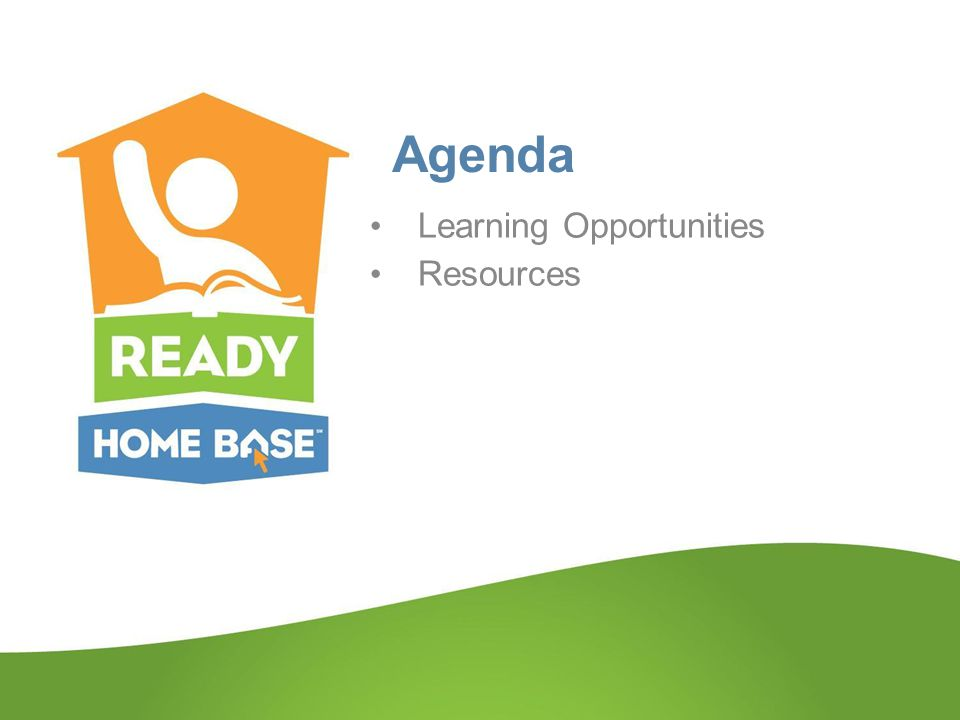 Agenda Learning Opportunities Resources