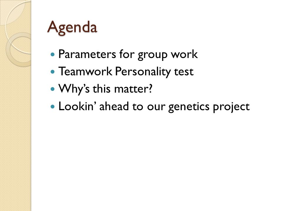 Parameters for group work What's good group work look like.