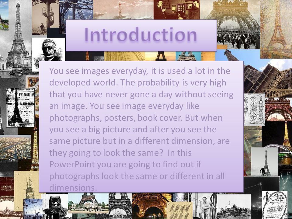 You see images everyday, it is used a lot in the developed world. The probability is very high that you have never gone a day without seeing an image.
