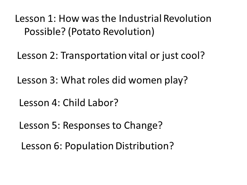Lesson 1: How was the Industrial Revolution Possible.