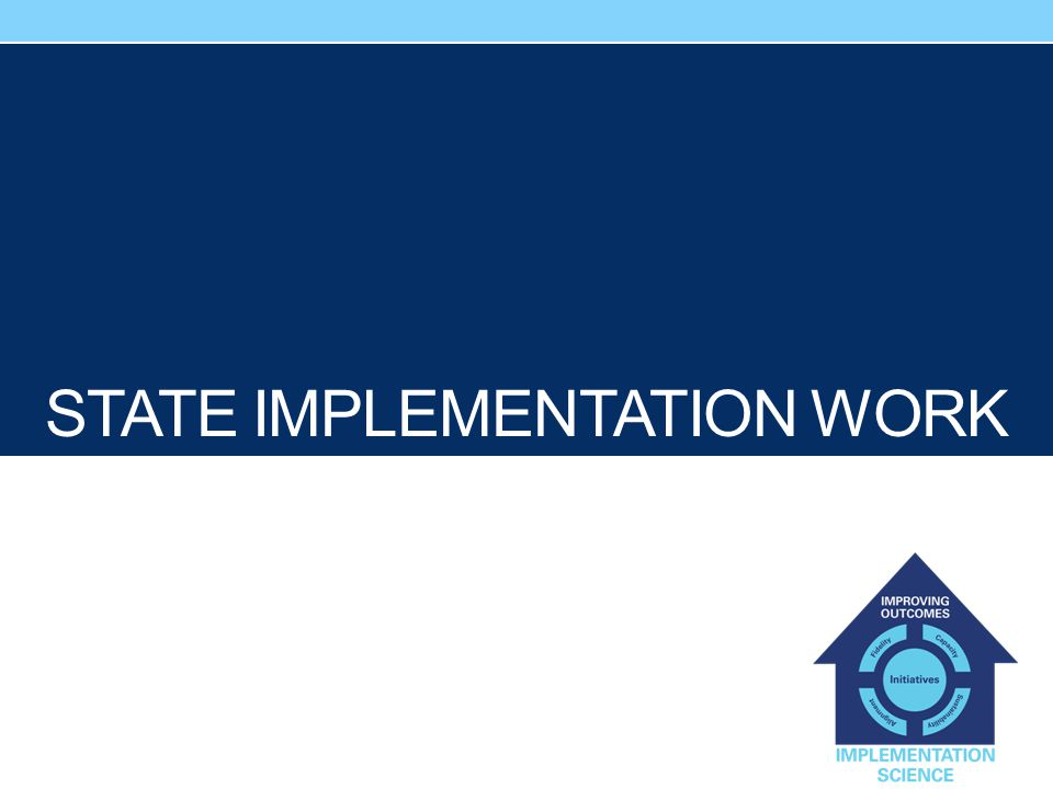 STATE IMPLEMENTATION WORK