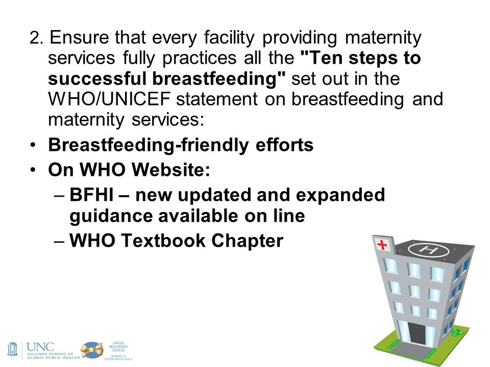 2. Ensure that every facility providing maternity services fully practices all the