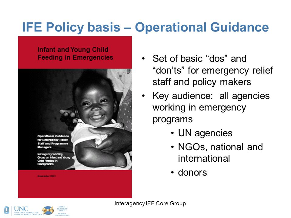 """Interagency IFE Core Group IFE Policy basis – Operational Guidance Set of basic """"dos"""" and """"don'ts"""" for emergency relief staff and policy makers Key au"""