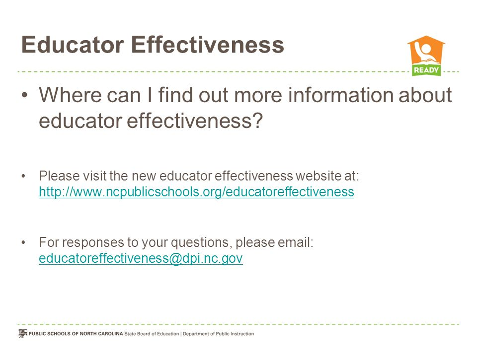Educator Effectiveness Where can I find out more information about educator effectiveness.