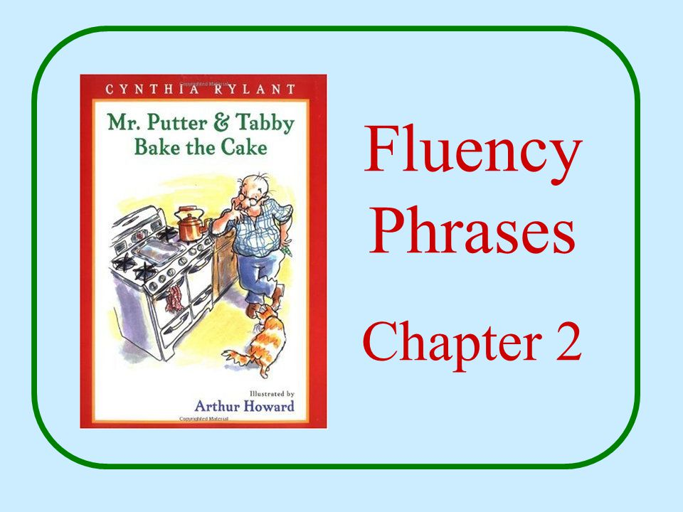 Fluency Phrases Chapter 2