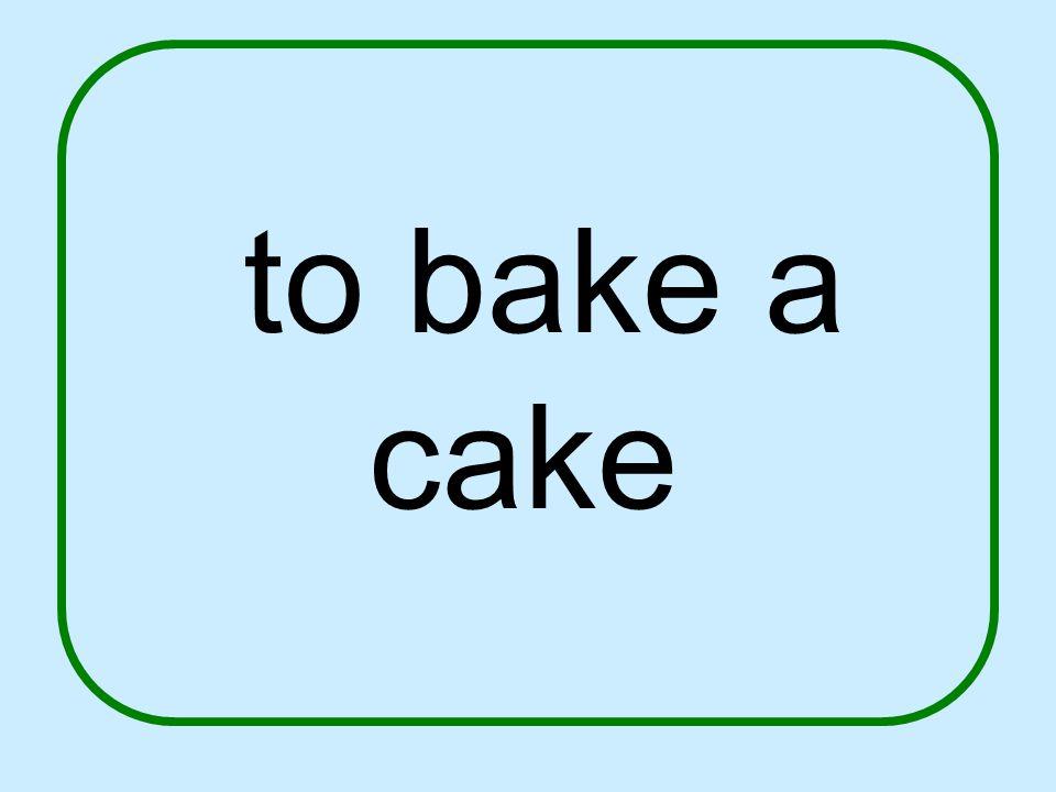 to bake a cake