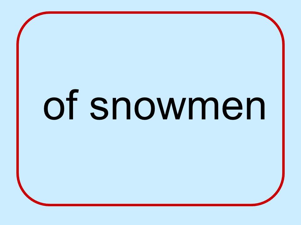 of snowmen