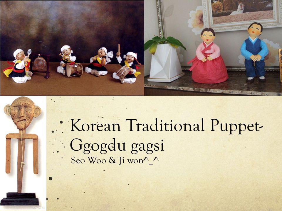 Korean Traditional Puppet- Ggogdu gagsi Seo Woo & Ji won^_^