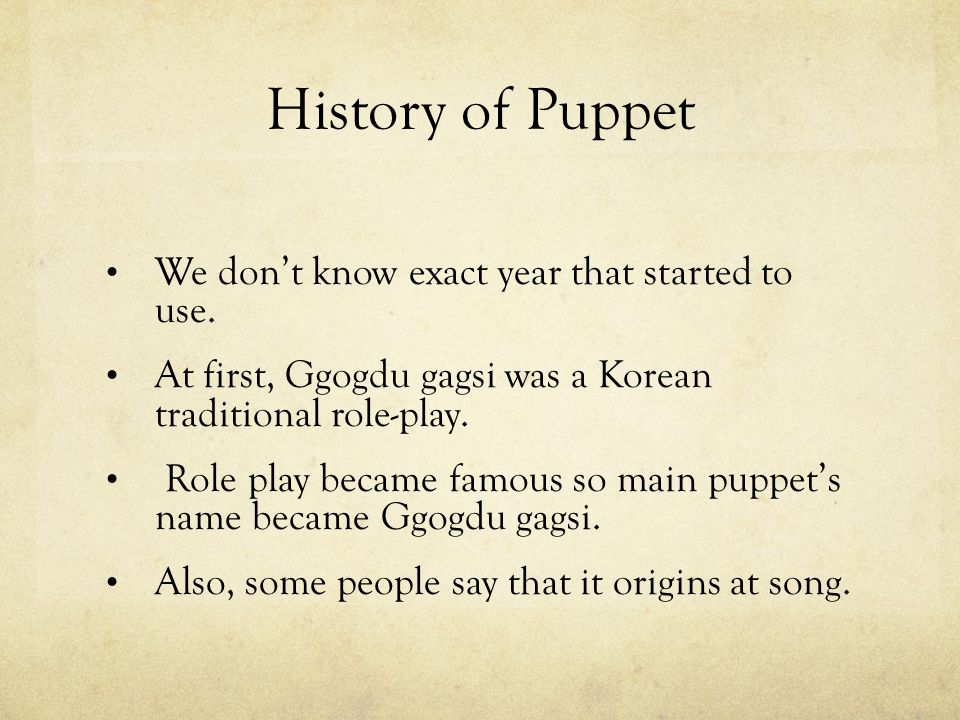 History of Puppet We don't know exact year that started to use.