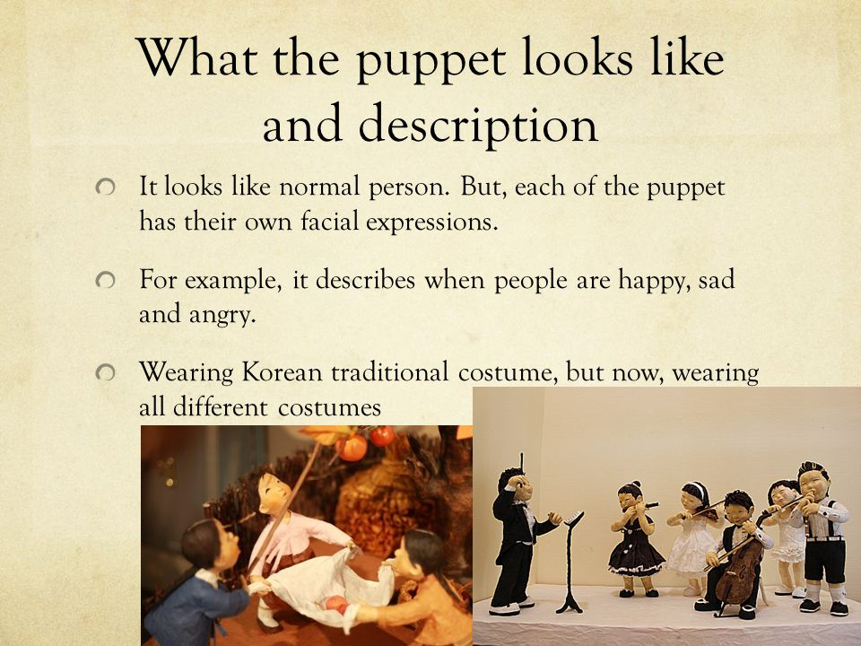 What the puppet looks like and description It looks like normal person.