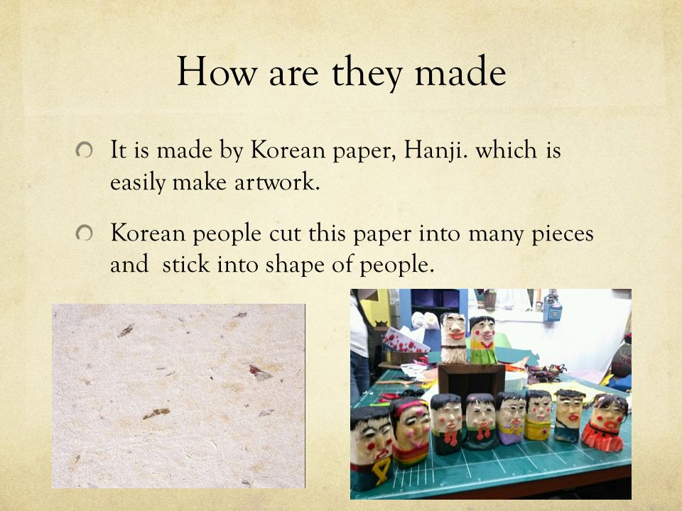 How are they made It is made by Korean paper, Hanji.
