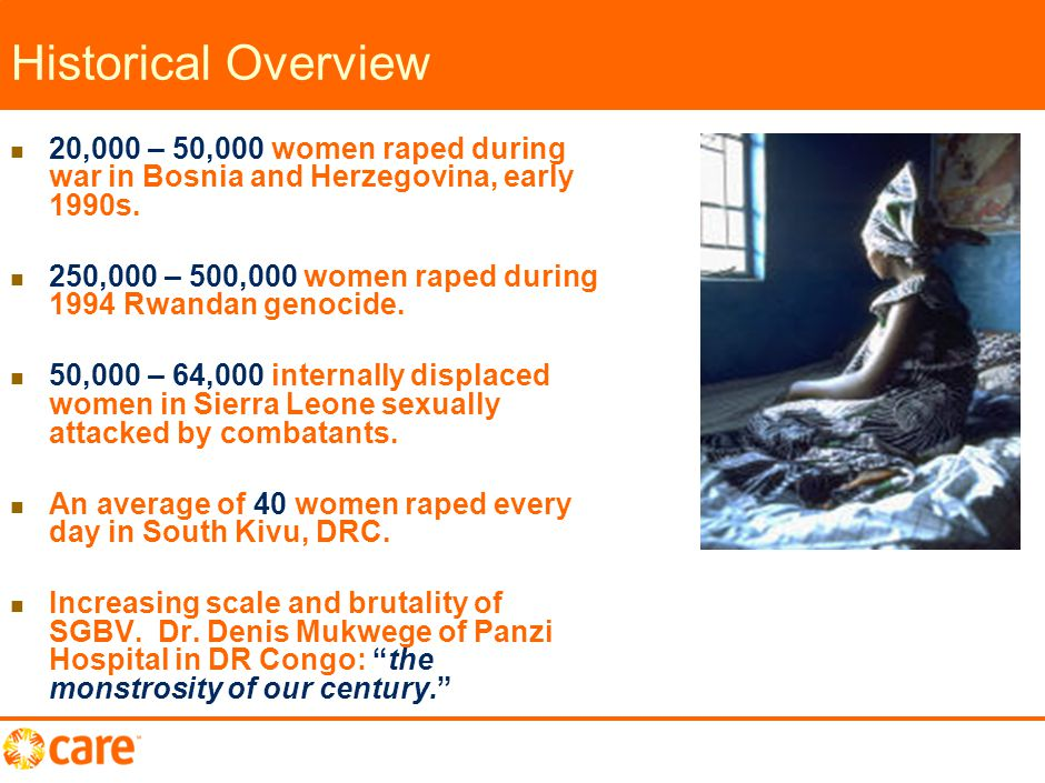 Historical Overview 20,000 – 50,000 women raped during war in Bosnia and Herzegovina, early 1990s.
