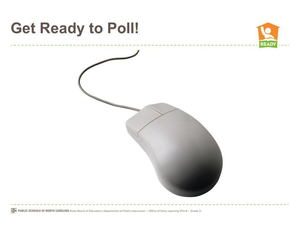 Get Ready to Poll!