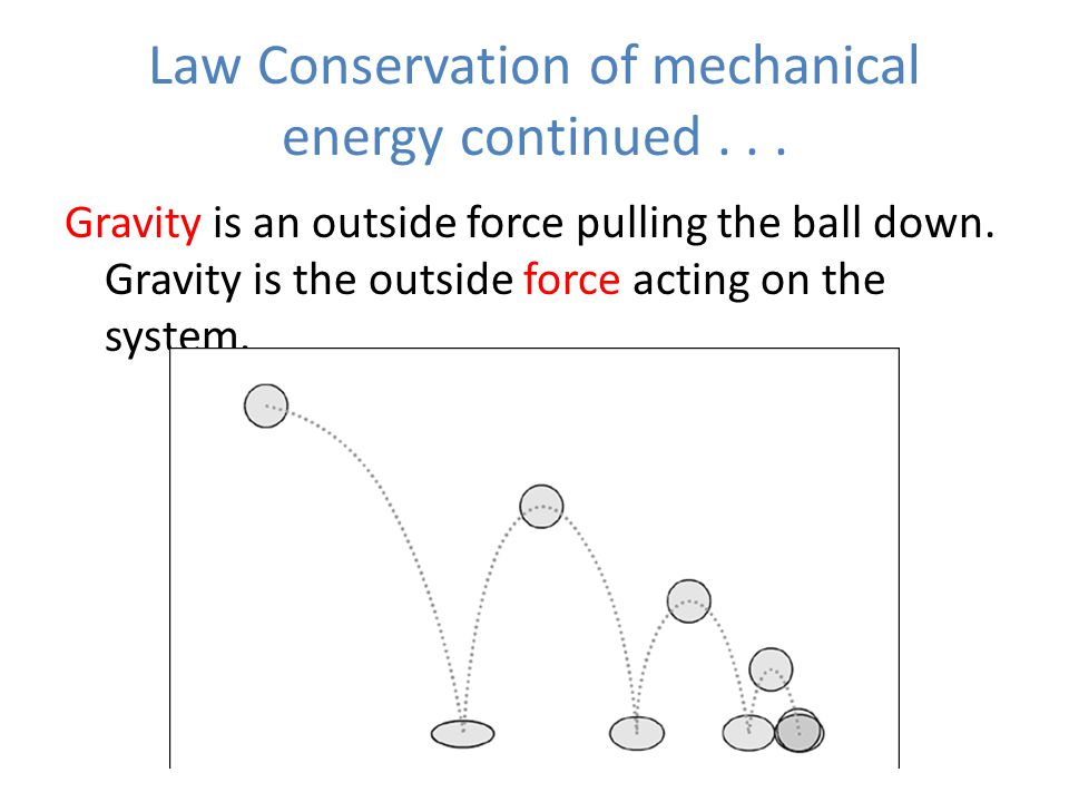 Law Conservation of mechanical energy continued...