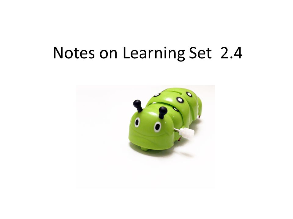 Notes on Learning Set 2.4