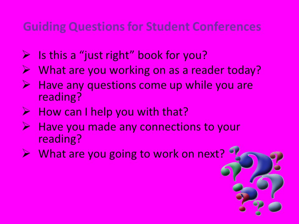 """ Is this a """"just right"""" book for you?  What are you working on as a reader today?  Have any questions come up while you are reading?  How can I he"""
