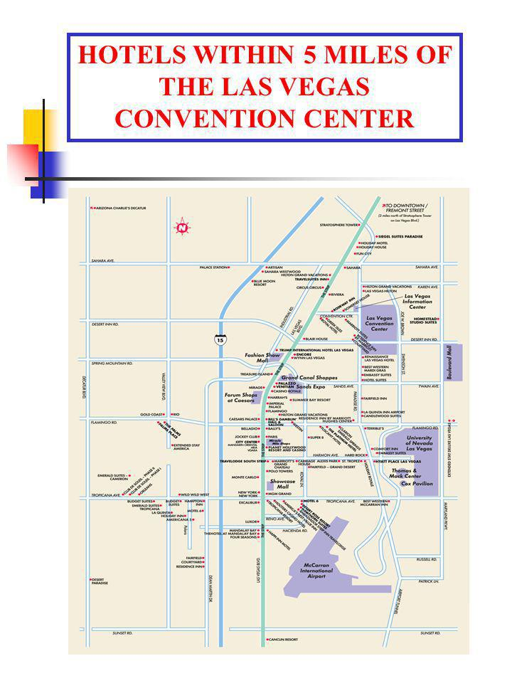 HOTELS WITHIN 5 MILES OF THE LAS VEGAS CONVENTION CENTER