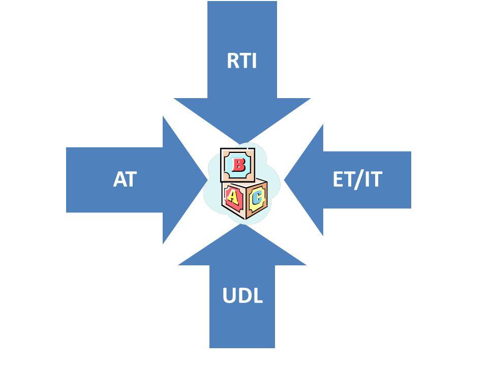 RTI ET/IT UDL AT
