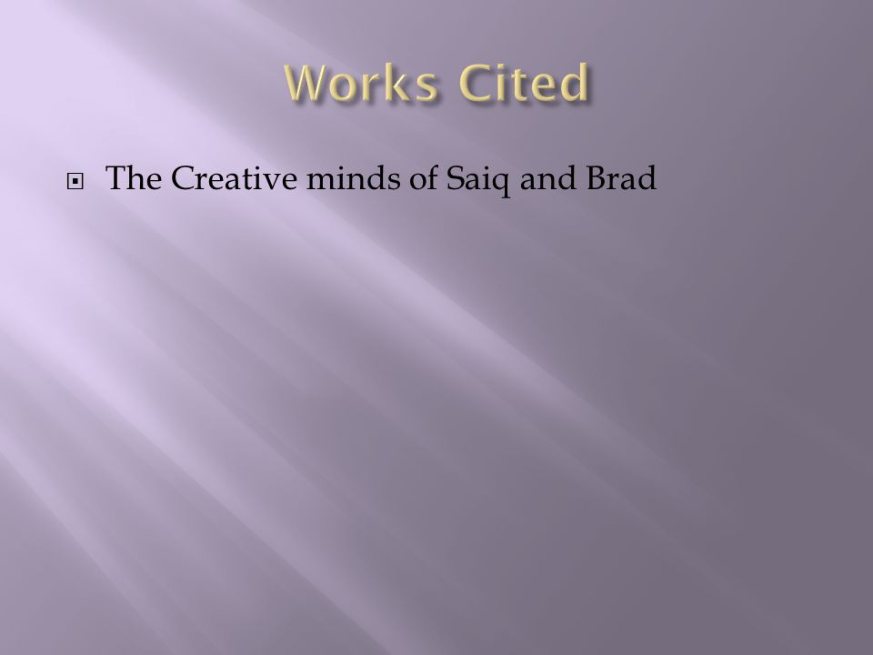  The Creative minds of Saiq and Brad