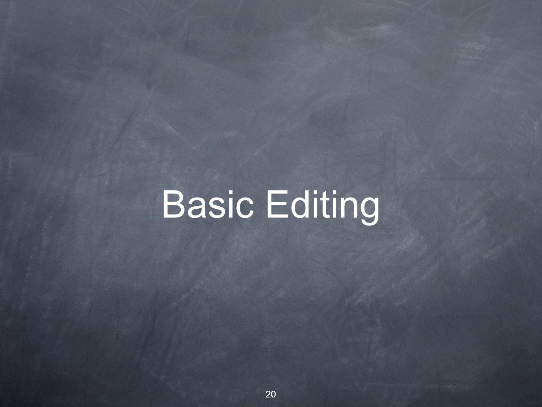 20 Basic Editing