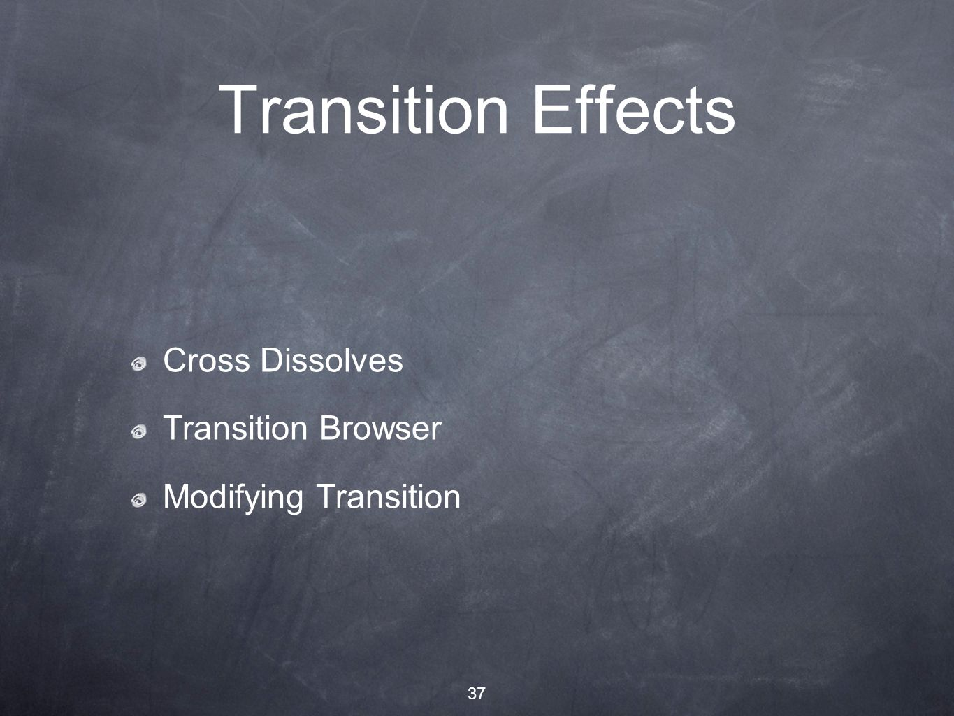 37 Transition Effects Cross Dissolves Transition Browser Modifying Transition