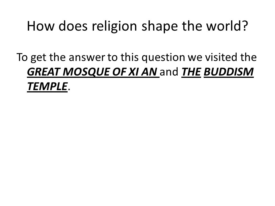 How does religion shape the world.