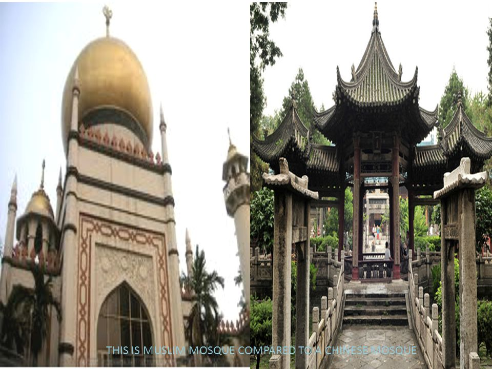 THIS IS MUSLIM MOSQUE COMPARED TO A CHINESE MOSQUE