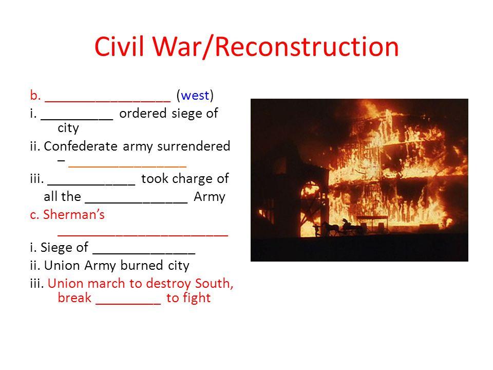 Civil War/Reconstruction b._________________ (west) i.