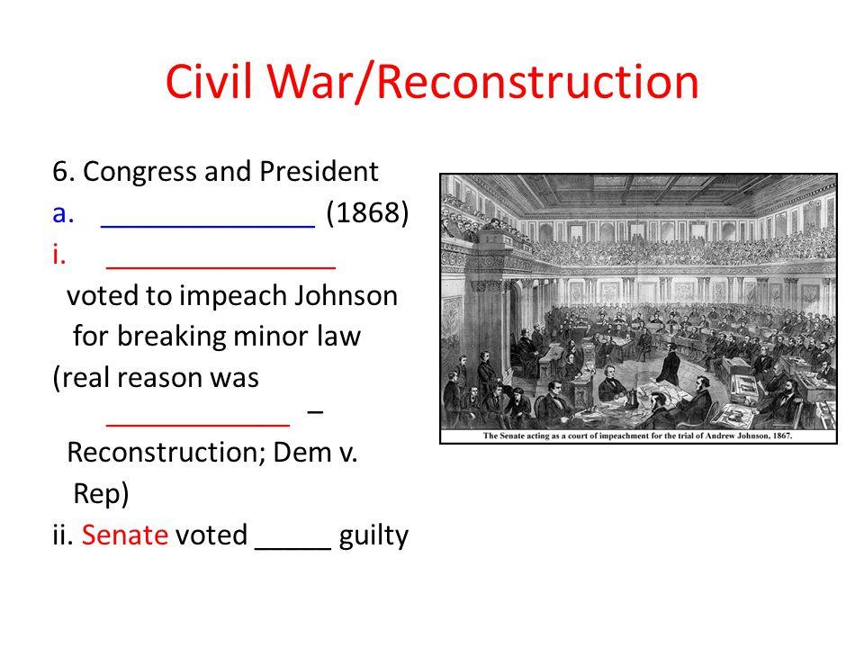 Civil War/Reconstruction 6.