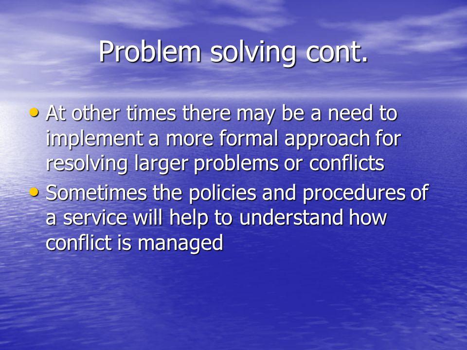 Problem solving cont.