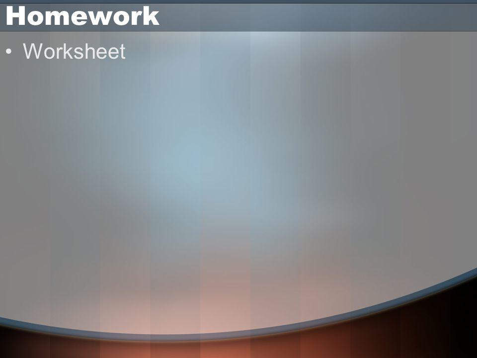 Homework Worksheet