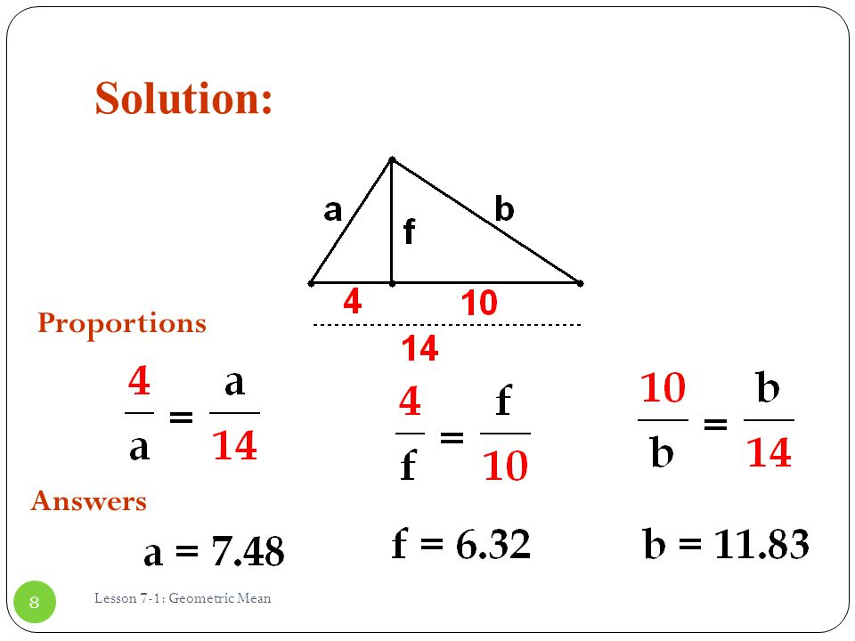Solution: Lesson 7-1: Geometric Mean 8 Proportions Answers