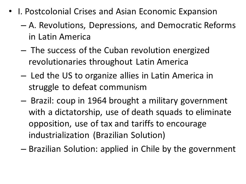 I. Postcolonial Crises and Asian Economic Expansion – A.