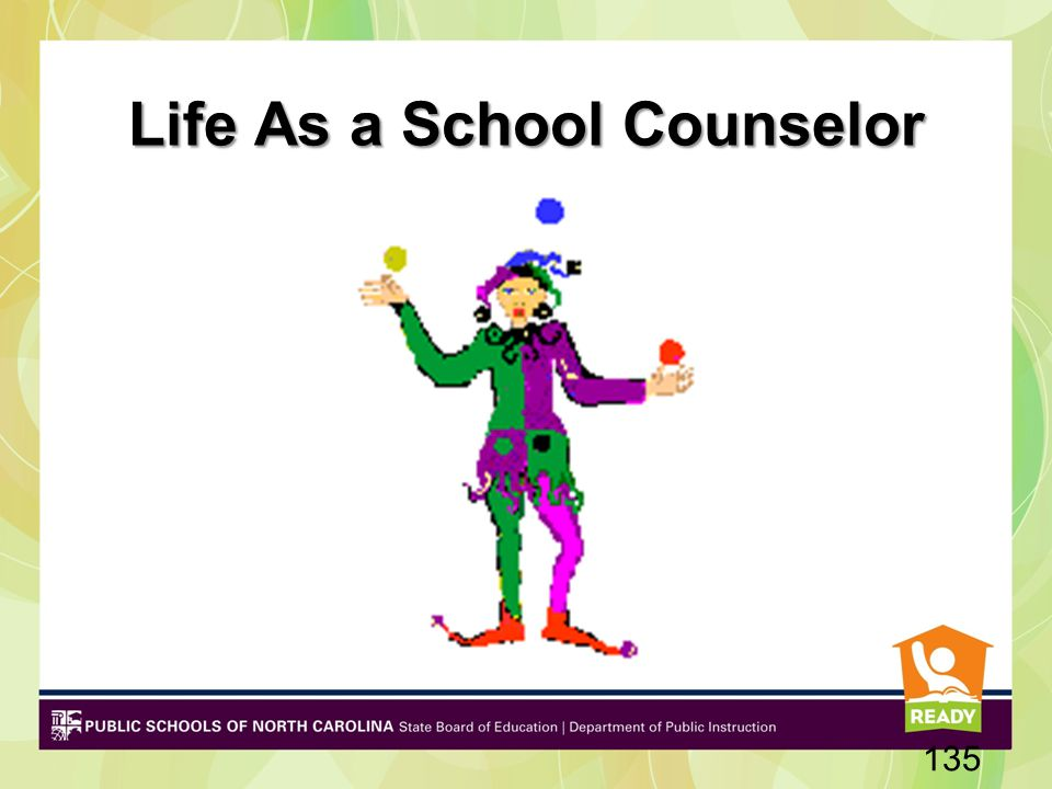 Life As a School Counselor 135