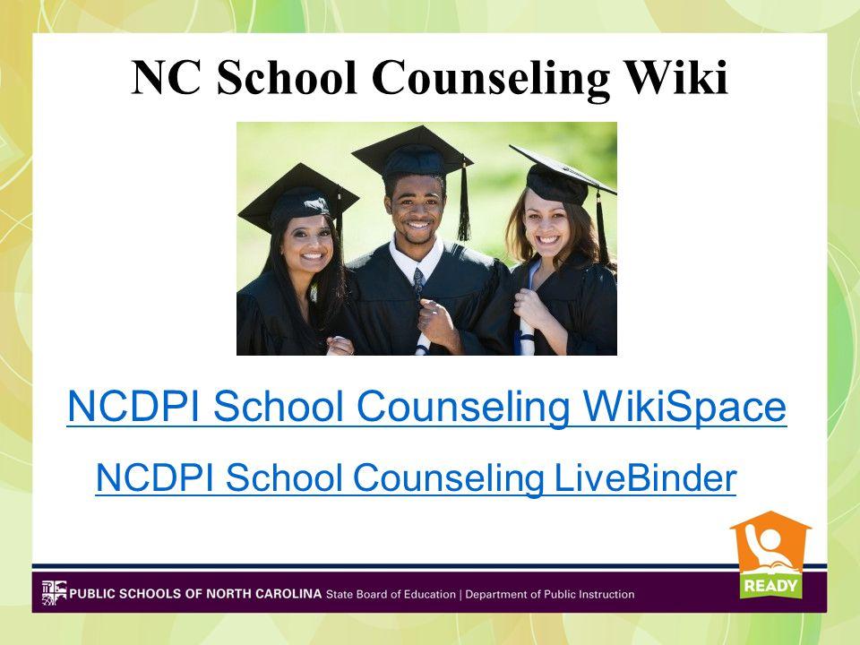NC School Counseling Wiki NCDPI School Counseling WikiSpace NCDPI School Counseling LiveBinder