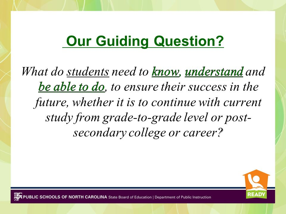 Our Guiding Question