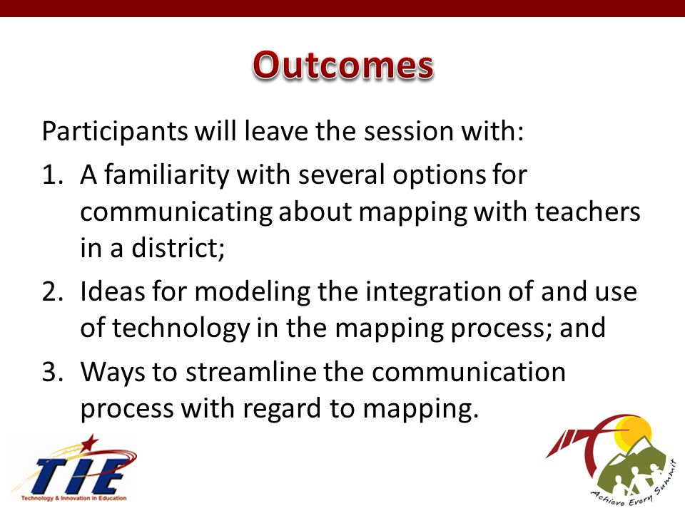 Participants will leave the session with: 1.A familiarity with several options for communicating about mapping with teachers in a district; 2.Ideas for modeling the integration of and use of technology in the mapping process; and 3.Ways to streamline the communication process with regard to mapping.