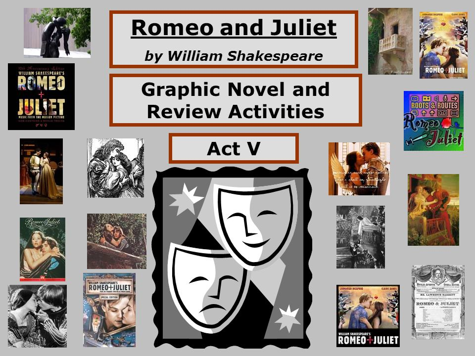 Romeo and Juliet by William Shakespeare Graphic Novel and Review Activities Act V