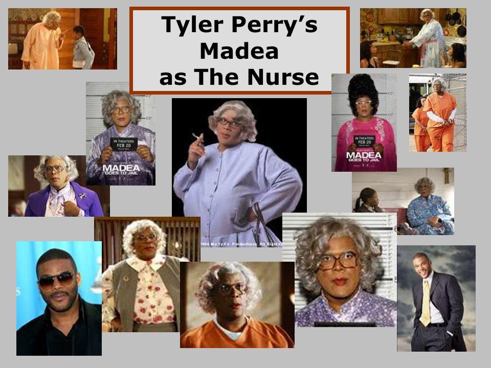 Tyler Perry's Madea as The Nurse