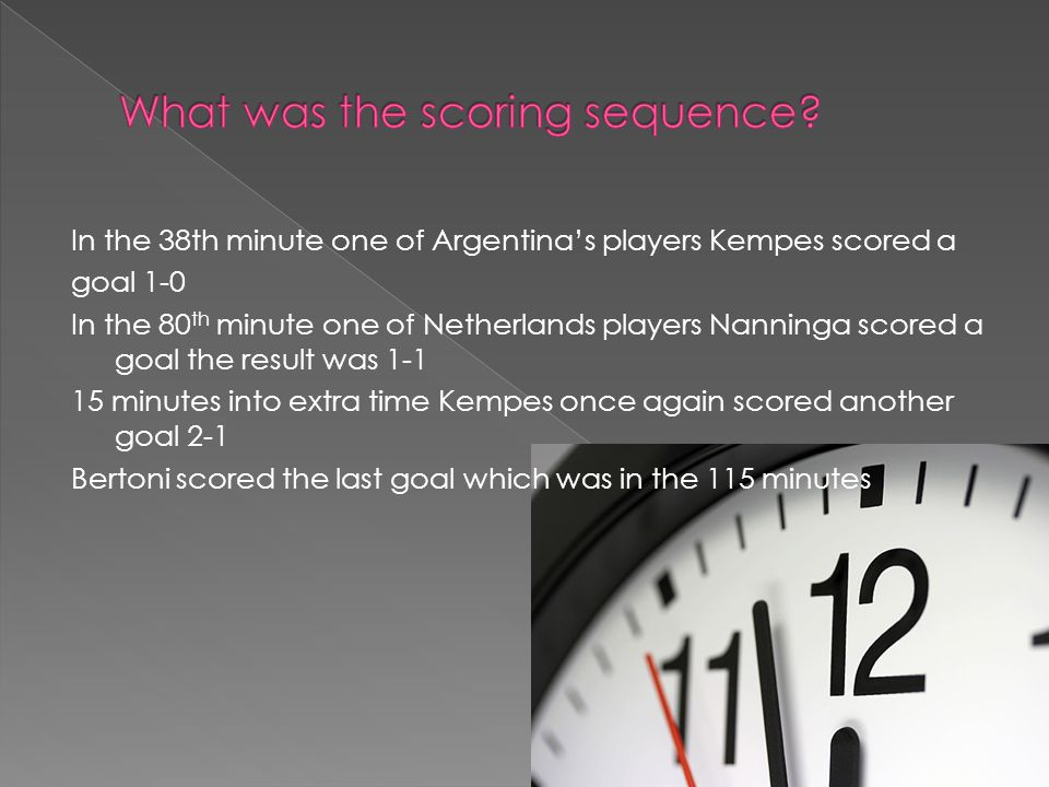 Kempes from Argentina scored two goals Nanninga from the Netherland scored a goal.