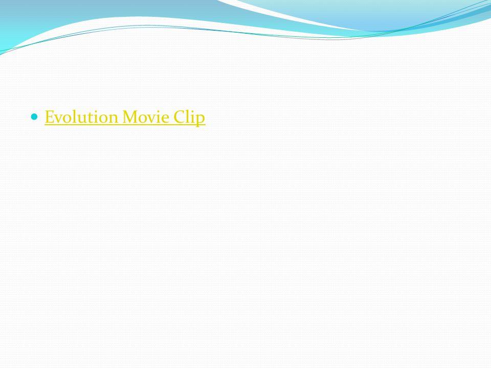 Evolution Movie Clip