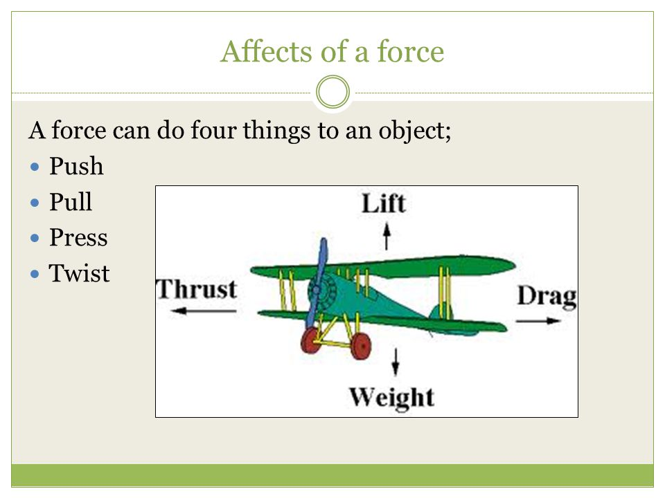 Friction Friction is a very common force.