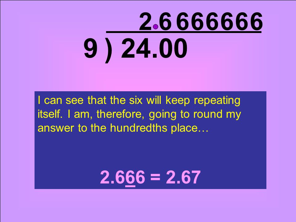 ) 249 2.0 6 0 6 I can see that the six will keep repeating itself.