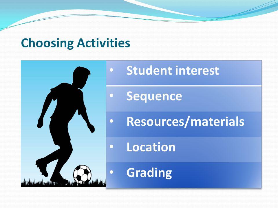 Choosing Activities