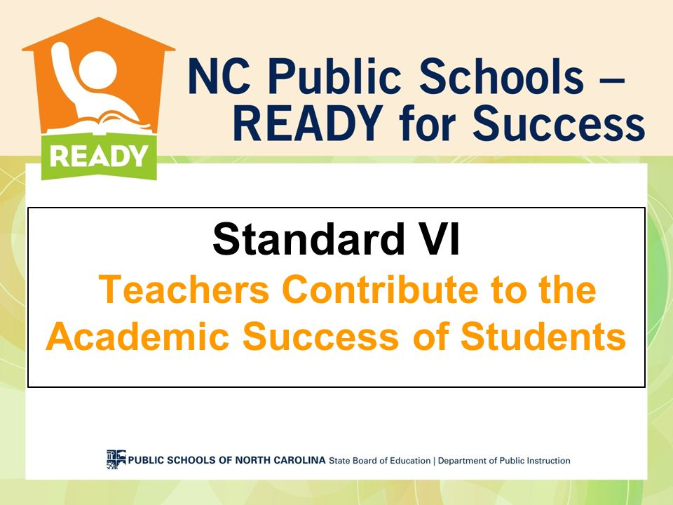 Standard VI Teachers Contribute to the Academic Success of Students