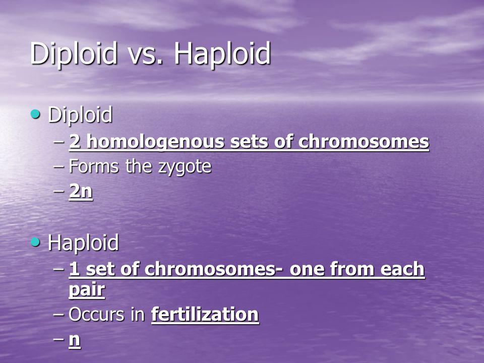 Diploid vs.