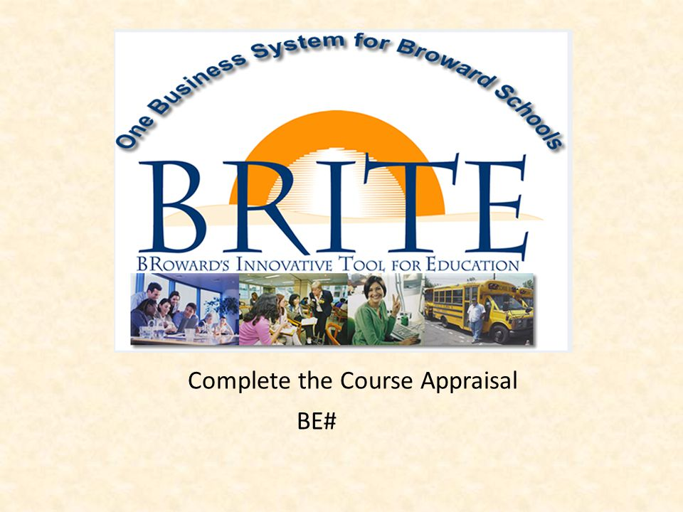 Complete the Course Appraisal BE#